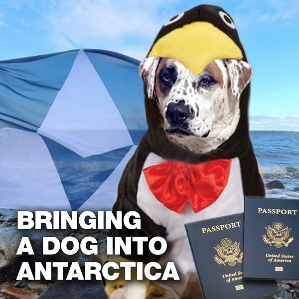 bringing your dog into Antarctica